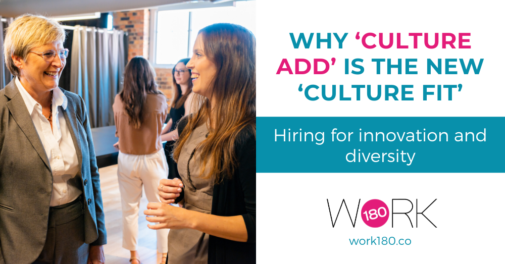 Why 'Culture Add' is the new 'Culture Fit'
