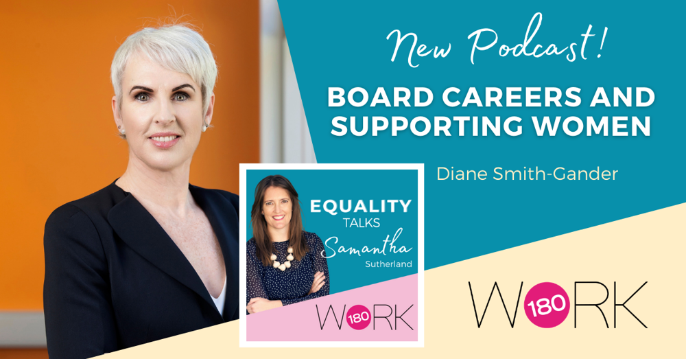 Episode Five: Board Careers and Supporting Women with Diane Smith-Gander