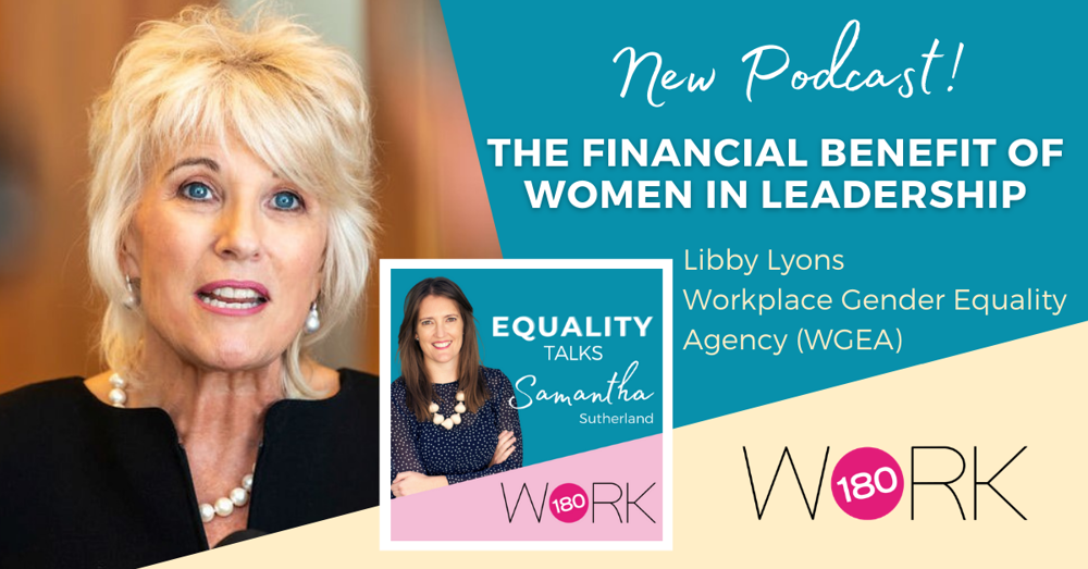Bonus Episode: The Financial Benefit of Women in Leadership with Libby Lyons