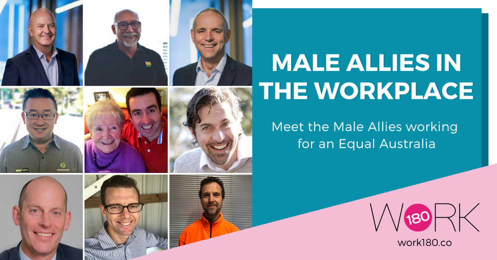 Male Allies in the Workplace: Meet the Male Allies Working for an Equal Australia