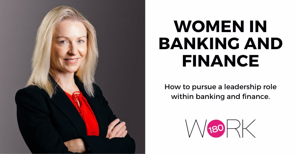 How to pursue a leadership role within banking and finance