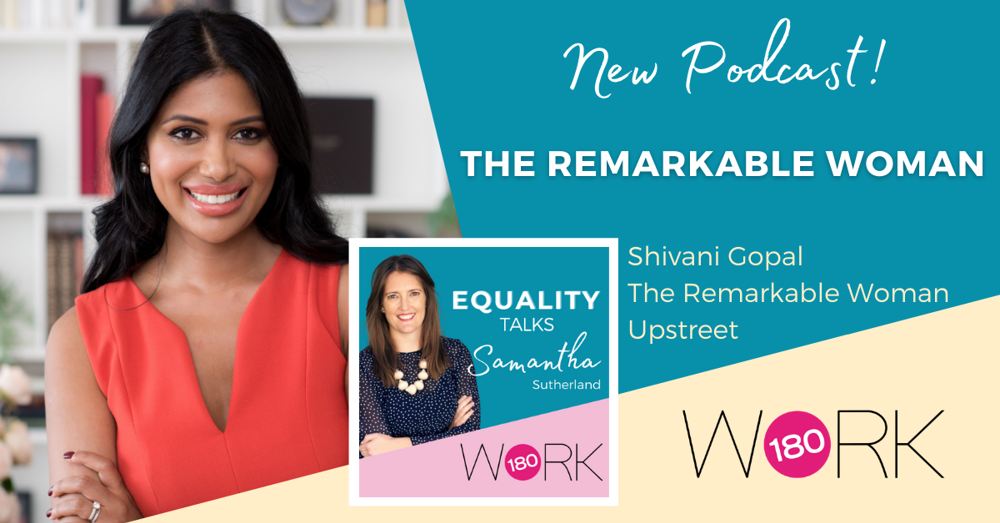 Episode Seven: Shivani Gopal and The Remarkable Woman