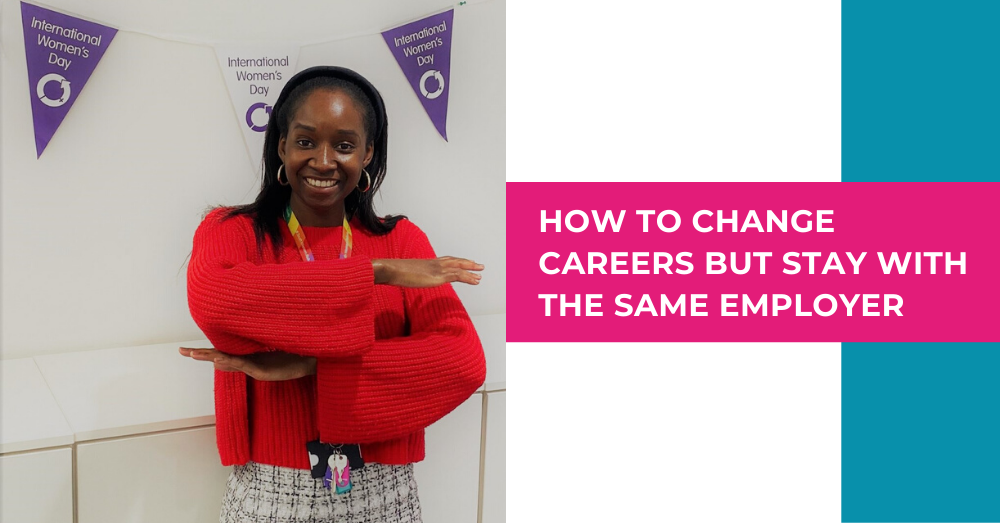 How to change careers but stay with the same employer