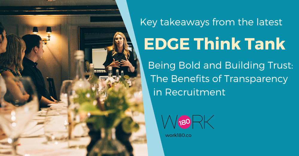 Being Bold and Building Trust: The Benefits of Transparency in Recruitment
